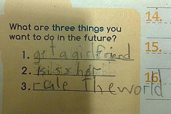 """""""Kể ba điều em muốn làm trong tương lai"""" - """"Có bạn gái, hôn bạn ấy, thống trị thế   giới""""."""