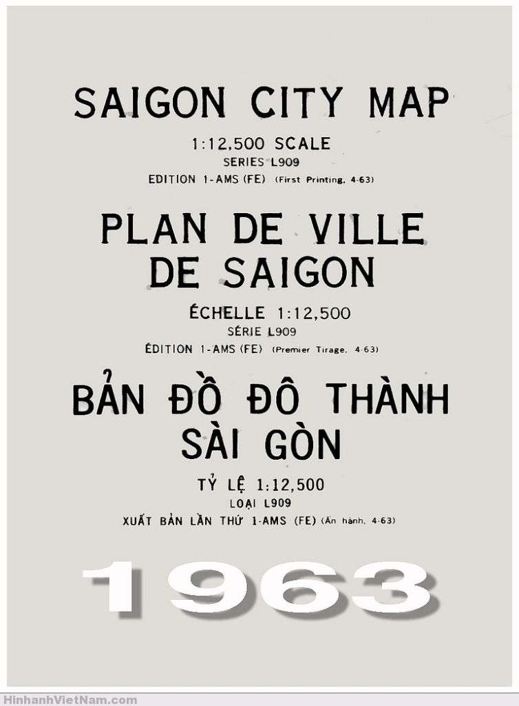 SAIGON CITY MAP - Scale 1:12,500 (First Printing 4-63)
