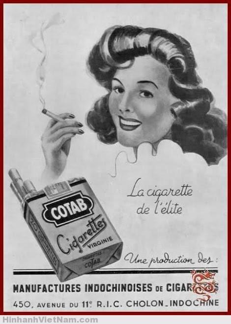"""pano quang cao sai gon xua (14) F.Thuốc Cotab Nếu Mélia được coi là """"sang trọng"""" thì Cotab được quảng cáo là """"thuốc của giới ưu tú"""" (La cigarette de l'élite) còn Bastos """"xanh"""" và Mic được coi là loại thuốc """"đen"""", nặng của giới lao động, thợ thuyền."""